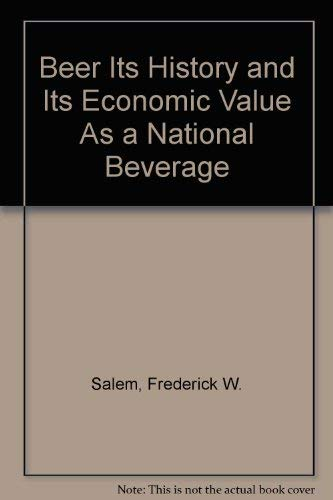 9780405047220: Beer: Its History and Its Economic Value as a National Beverage