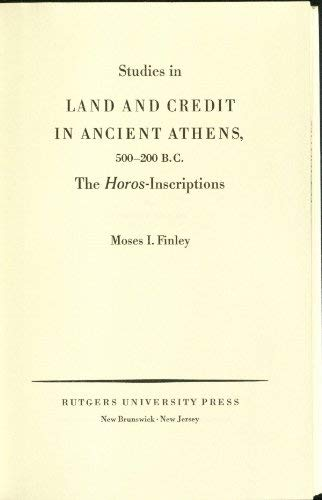 9780405047862: Studies in Land and Credit in Ancient Athens, 500-200 B.C.: The Horos Inscriptions (Greek History Series)