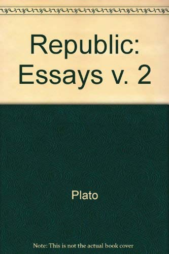 plato the republic essay questions Sparknotes: the republic: study questions amp essay topics suggested essay topics and study questions for plato x27s the republic perfect for students who have to write the republic essays essay questions — cliffsnotes your essay should reflect your reading of plato x27s ideas as.