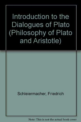 9780405048685: Introductions to the Dialogues of Plato (Philosophy of Plato and Aristotle)