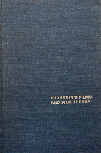 Pudovkin's Films and Film Theory (Dissertations on: Peter Dart