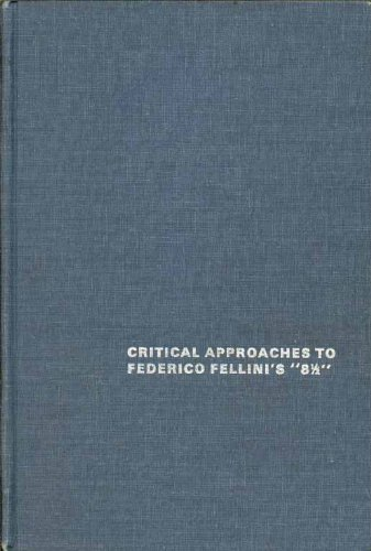 9780405048777: Critical Approaches to Federico Fellinis 8 and 1/2: 004