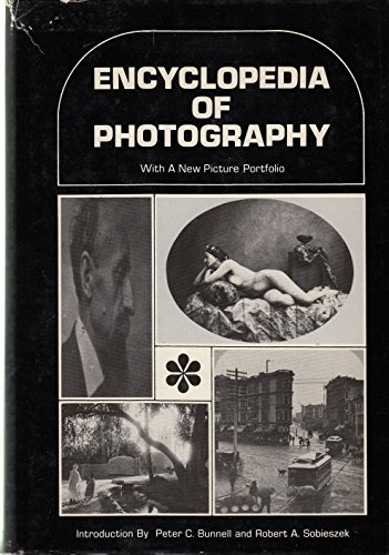 Encyclopedia of Photography: Edited By Bernard