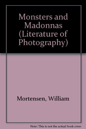 9780405049279: Monsters and Madonnas (Literature of Photography)