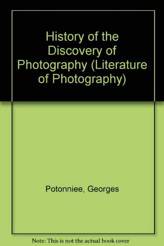 9780405049293: The History of the Discovery of Photography (Literature of Photography)