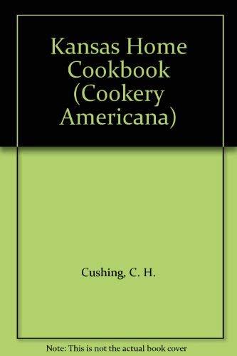 9780405050459: Kansas Home Cookbook (Cookery Americana)