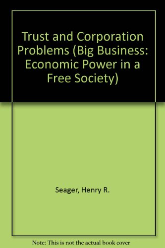9780405051128: Trust and Corporation Problems (Big Business: Economic Power in a Free Society)