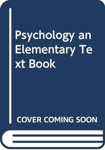 9780405051388: Psychology an Elementary Text Book (Classics in psychology)