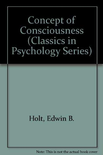 9780405051418: Concept of Consciousness (Classics in Psychology Series)