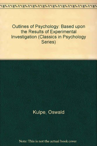 9780405051425: Outlines of Psychology: Based upon the Results of Experimental Investigation