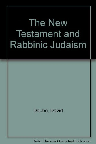 9780405052576: The New Testament and Rabbinic Judaism (The Jewish people: history, religion, literature)