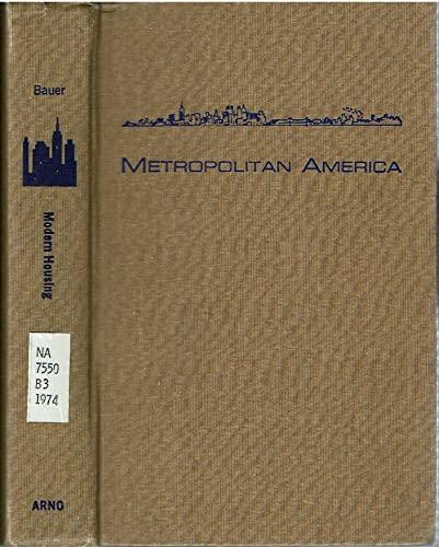 9780405053863: Modern Housing (Metropolitan America)