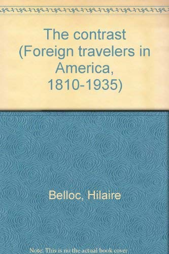 9780405054426: The contrast (Foreign travelers in America, 1810-1935)