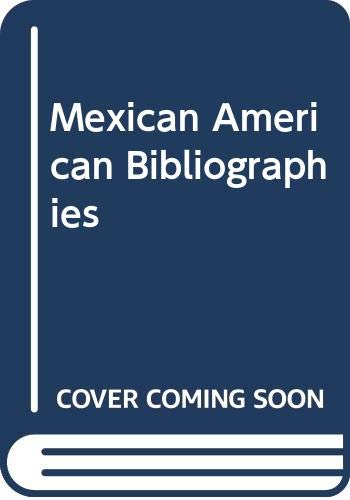9780405056826: Mexican American Bibliographies (The Mexican American)