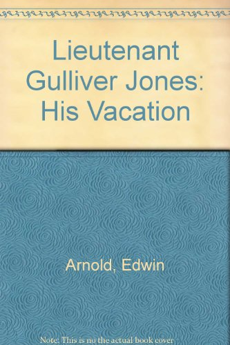 9780405062735: Lieutenant Gulliver Jones: His Vacation