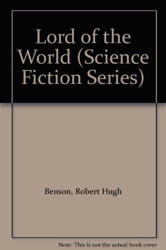 Lord other the World: Benson, Robert Hugh