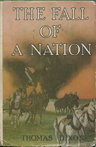 The Fall of a Nation: A Sequel to the Birth of a Nation (Science Fiction): Dixon, Thomas