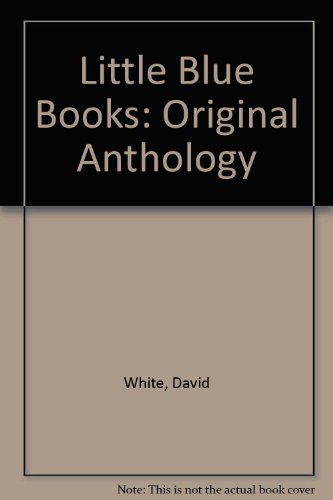 Little Blue Books: Original Anthology (Popular culture in America) (9780405063794) by David White