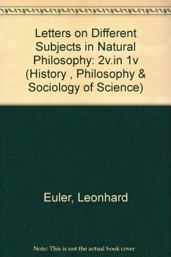 9780405065880: Letters on Different Subjects in Natural Philosophy: 2v.in 1v (History , Philosophy & Sociology of Science)