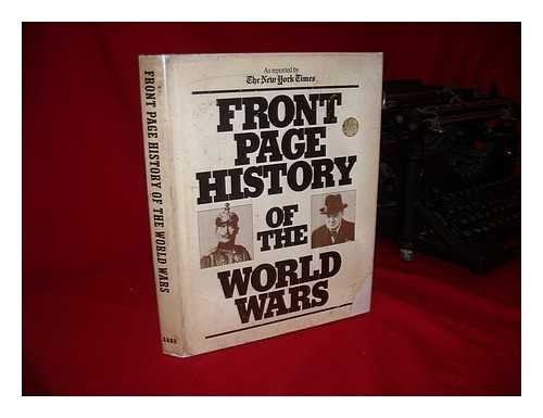 9780405066740: Front Page History of the World Wars: As Reported by the New York Times