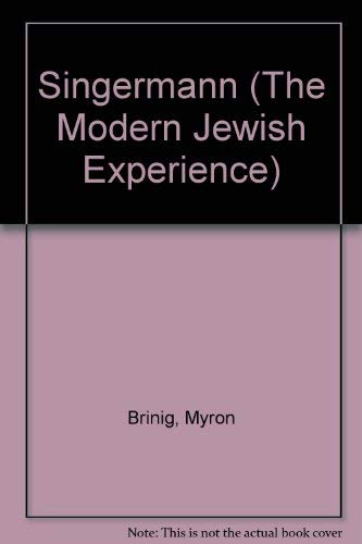 9780405066986: Singermann (The Modern Jewish Experience)