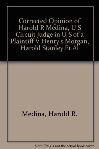 Corrected Opinion of Harold R Medina, U: Medina, Harold R.