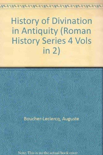 9780405071829: Histoire De LA Divination Dans L'Antiquite (Roman History Series 4 Vols in 2)