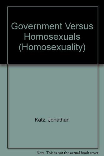 Government Versus Homosexuals (040507350X) by Katz, Jonathan