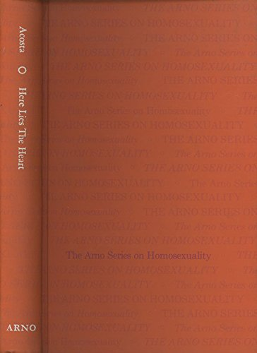 9780405073601: Here Lies the Heart (Homosexuality)