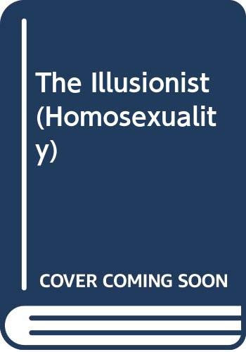 9780405073830: The Illusionist (Homosexuality)