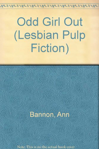 Odd Girl Out (Homosexuality): Bannon, Ann, Dannox,