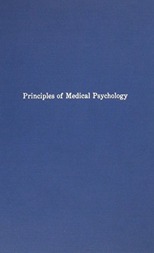 9780405074301: The Principles of Medical Psychology: Being the Outlines of a Course of Lectures (Classics in Psychiatry Series)