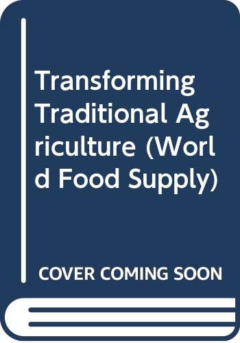9780405077920: Transforming Traditional Agriculture