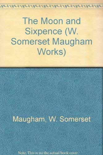 9780405078163: The Moon and Sixpence (W. Somerset Maugham Works)