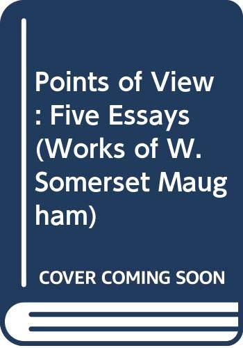 9780405078279: Points of View: Five Essays (Works of W. Somerset Maugham)
