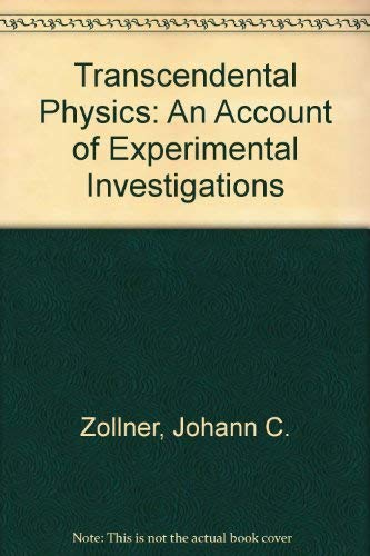 9780405079788: Transcendental Physics: An Account of Experimental Investigations (The Occult)