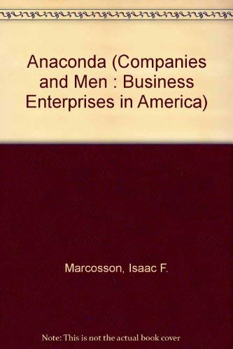 9780405080852: Anaconda (Companies and Men : Business Enterprises in America)