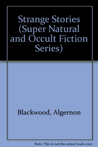 9780405081149: Strange Stories (Super Natural and Occult Fiction Series)