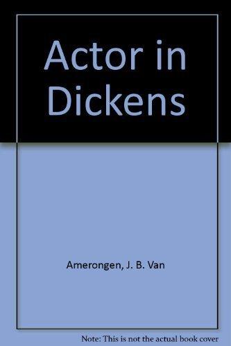 9780405082047: Actor in Dickens