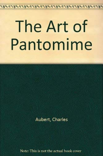 9780405082269: The Art of Pantomime