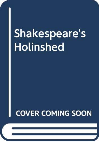 Shakespeare's Holinshed: W. G. Boswell-Stone
