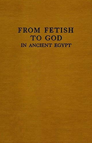 9780405083174: From Fetish to God in Ancient Egypt