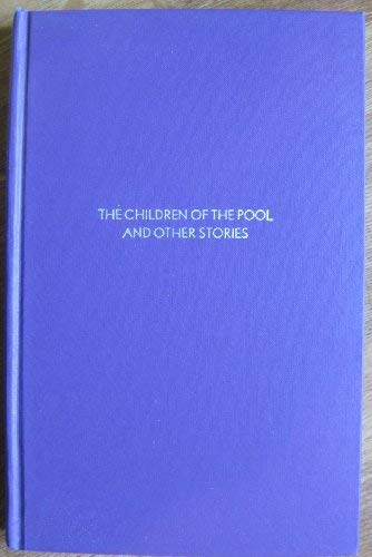 THE CHILDREN OF THE POOL AND OTHER STORIES: Machen, Arthur.