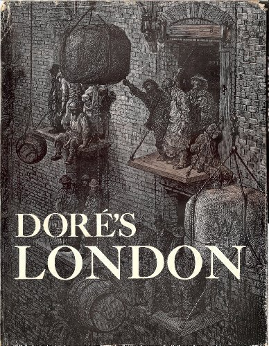 London a Pilgrimage: Gustare Dore, Jerrold