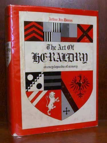 9780405085307: The Art of Heraldry: An Encyclopaedia of Armory