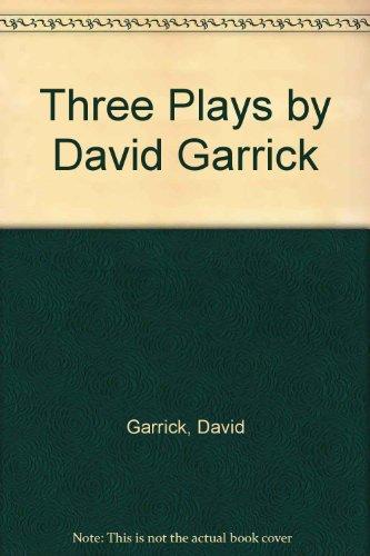 9780405085567: Three Plays by David Garrick