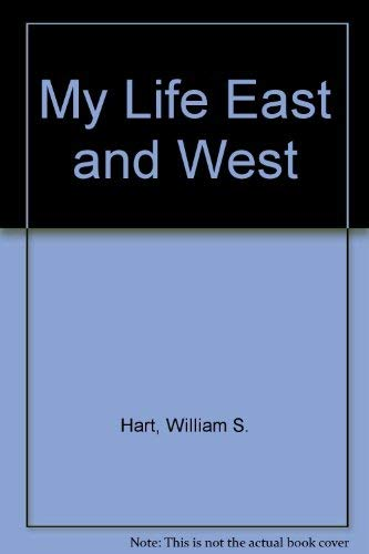 9780405086014: My Life East and West