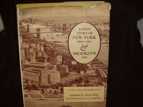 King's Views Of New York 1896-1915