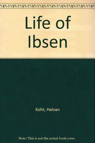 Life of Ibsen: Koht, Halvdan