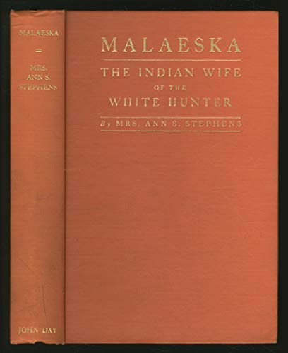9780405090004: Malaeska: The Indian Wife of the White Hunter